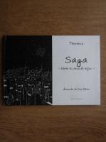 Anticariat: tausance - Saga, bilete la clasa de mijloc