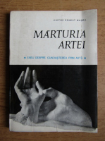 Anticariat: Victor Ernest Masek - Marturia artei