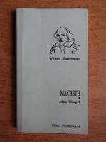 Anticariat: William Shakespeare - Macbeth (editie bilingva)