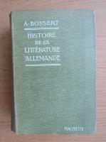 A. Bossert - Histoire de la literature allemande (1904)