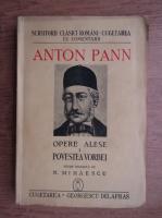 Anton Pann - Opere alese. Povestea vorbei (volumul 1, 1941)