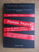 Anticariat: Bastian Obermayer - Panama papers. Cum isi ascund banii cei bogati si puternici