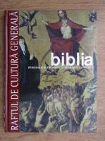 Anticariat: Biblia. Personaje si evenimente: de la regi la profeti, volumul 2 (Raftul de Cultura Generala, volumul 8)