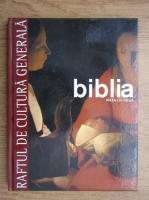 Anticariat: Biblia. Viata lui Iisus, volumul 3 (Raftul de Cultura Generala, volumul 9)
