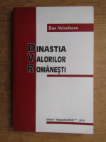 Anticariat: Dan Voiculescu - Dinastia valorilor romanesti