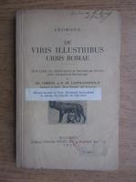 Anticariat: Fr. Chiriac - De viris illustribus urbis romae (1929)