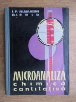 Anticariat: I. P. Alimarin - Microanaliza chimica cantitativa