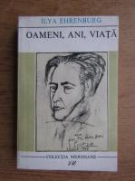 Anticariat: Ilya Ehrenburg - Oameni, ani, viata (volumul 2)