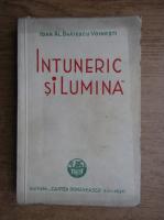 Anticariat: Ioan Alexandru Bratescu Voinesti - Intuneric si lumina (1941)