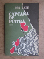 Anticariat: Ion Lazu - Capcana de piatra