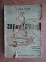 Anticariat: Johan Bojer - Ultimul viking (1940)