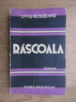 Anticariat: Liviu Rebreanu - Rascoala (volumul 1, aprox. 1930)