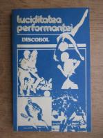 Anticariat: Luciditatea performantei. Discobol