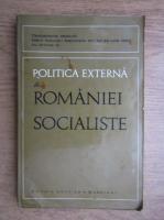 Anticariat: Politica externa a Romaniei Socialiste