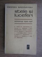 Anticariat: Profira Sadoveanu - Stele si luceferi