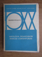 Anticariat: Richard Delchet - Antologia pedagogilor francezi contemporani