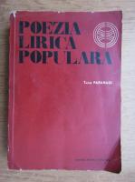 Anticariat: Tache Papahagi - Poezia lirica populara