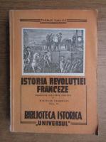 Thomas Carlyle - Istoria revolutiei franceze (volumul 3, 1946)