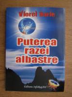 Anticariat: Viorel Darie - Puterea razei albastre