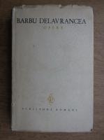 Barbu Stefanescu Delavrancea - Opere (volumul 2)