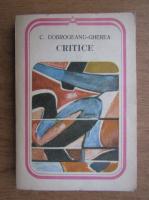 Anticariat: C. Dobrogeanu Gherea - Critice