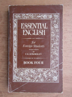 Anticariat: C. E. Eckersley - Essential english for foreign students (volumul 4)