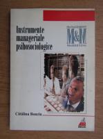 Anticariat: Catalina Bonciu - Instrumente manageriale psihosociale