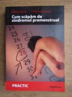 Colette Harris - Cum scapam de sindromul premenstrual
