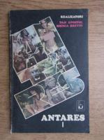 Dan Apostol, Rodica Bretin - Antares (volumul 1)
