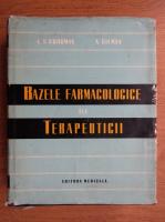 Louis Goodman - Bazele farmacologice ale terapeuticii