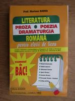 Anticariat: Mariana Badea - Literatura romana. Proza, poezia, dramaturgia pentru elevii de liceu