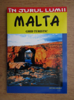 Mihaela Victoria Munteanu - Malta, ghid turistic