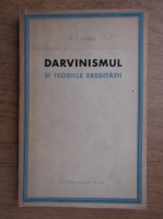 Anticariat: N. D. Ivanov - Darvinismul si teoriile ereditatii