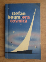 Anticariat: Stefan Heym - Era cosmica