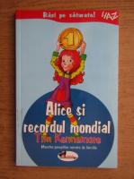 Tim Kennemore - Alice si recordul mondial