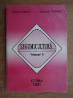 Victor Popescu - Legumicultura (volumul 3)