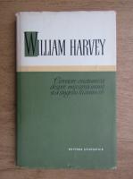 Anticariat: William Harvey - Cercetare anatomica despre miscarea inimii si a sangelui la animale