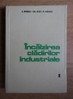 A. Petrescu - Incalzirea cladirilor industriale (volumul 1)
