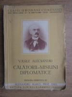 Alexandru Marcu - Calatorii, misiuni diplomatice (1940)