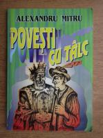 Anticariat: Alexandru Mitru - Povesti cu talc