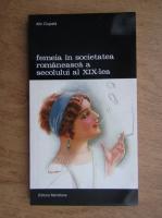 Alin Ciupala - Femeia in societatea romaneasca a secolului al XIX-lea