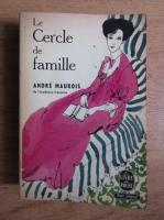 Anticariat: Andre Maurois - Le cercle de famille (1932)