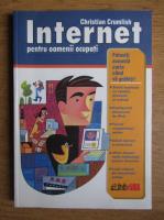 Anticariat: Christian Crumlish - Internet pentru oamenii ocupati