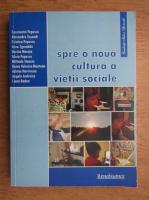 Anticariat: Constantin Popescu - Spre o noua cultura a vietii sociale