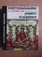 Dictionnaire illustre des pensees et maximes
