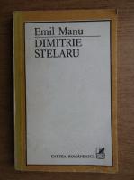 Anticariat: Emil Manu - Dimitrie Stelaru