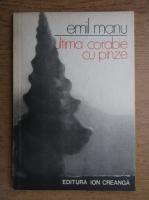Anticariat: Emil Manu - Ultima corabie cu panze