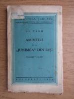 Anticariat: Gh. Panu - Amintiri de la junimea din Iasi (1935)