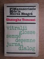 Anticariat: Gheroghe Tomozei - Manuscrisele de la Marea Neagra