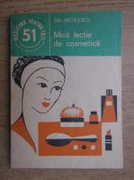 Anticariat: Ina Nicolescu - Mica lectie de cosmetica